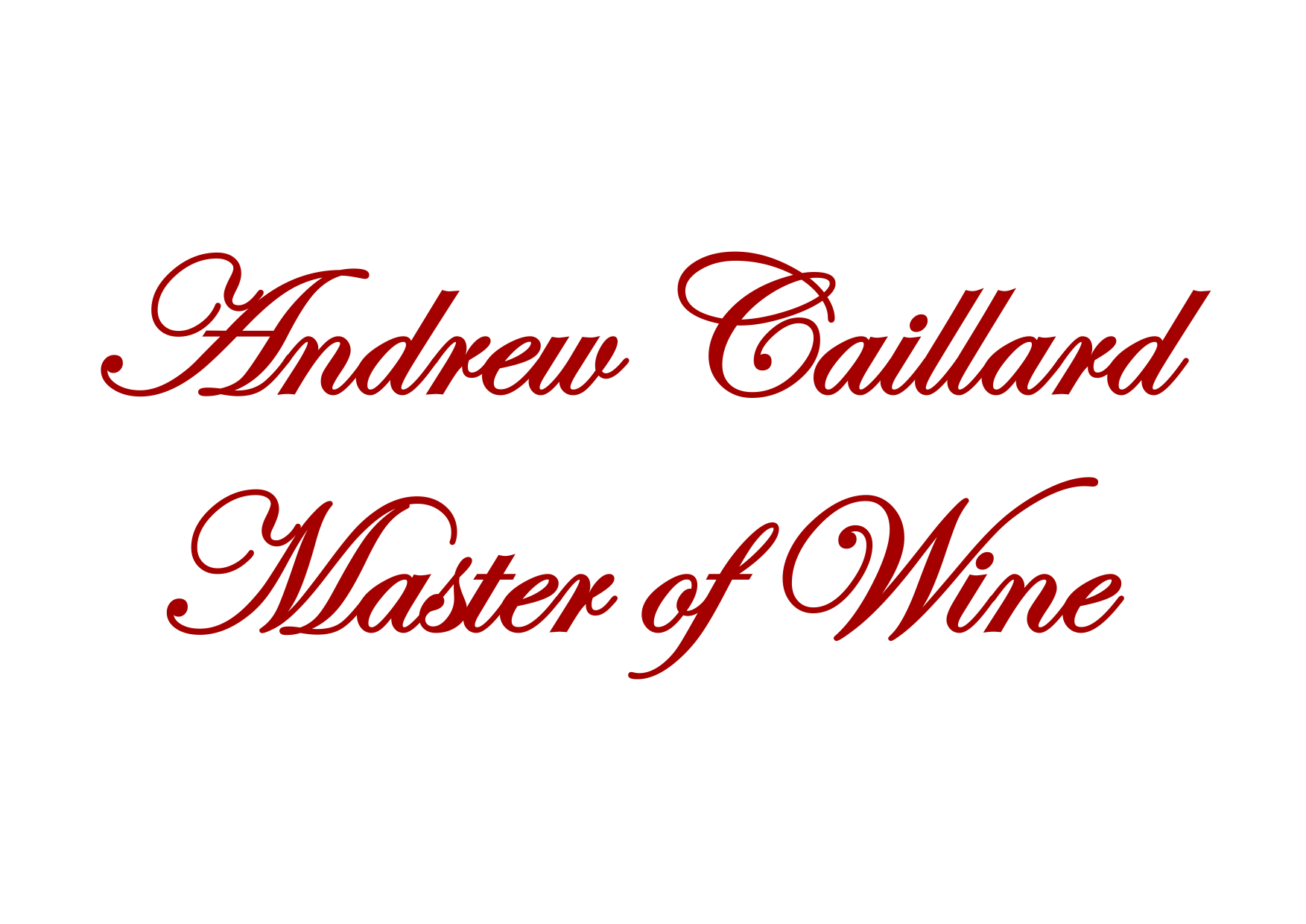 Andrew Caillard, Master of Wine